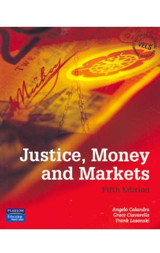 Justice, Money and Markets by Calandra