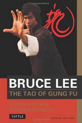 The Tao of Gung Fu by Bruce Lee