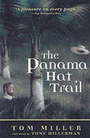 The Panama Hat Trail by Tom Miller image