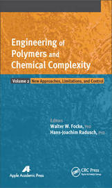 Engineering of Polymers and Chemical Complexity, Volume II