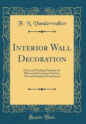Interior Wall Decoration by F N Vanderwalker