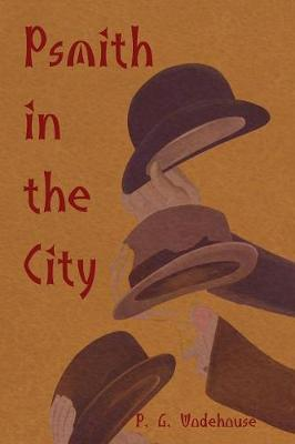 Psmith in the City by P.G. Wodehouse image