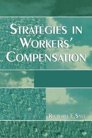 Strategies in Workers' Compensation by Richard E. Sall