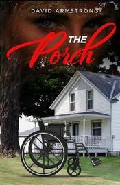 The Porch by David Armstrong
