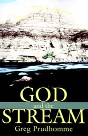 God and the Stream by Greg Prudhomme image
