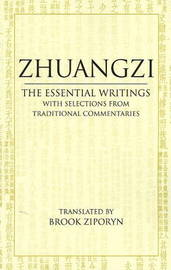 Zhuangzi: The Essential Writings by Zhuangzi