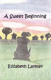 A Sweet Beginning by Elizabeth Layman image