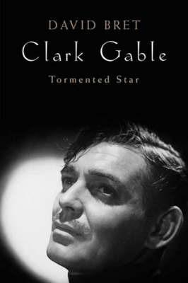 Clark Gable by David Bret