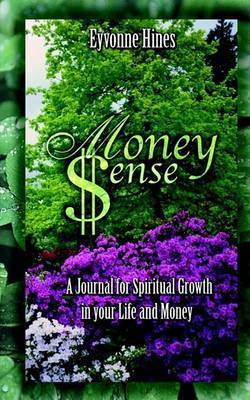Money Sense by Eyvonne Williams