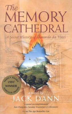 The Memory Cathedral: A Secret History of Leonardo DA Vinci by Jack Dann