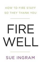 Fire Well by Sue Ingram