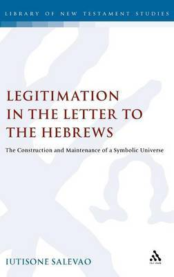 Legitimation in the Letter to the Hebrews by Lutisone Salevao image