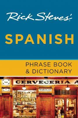 Rick Steves' Spanish Phrase Book & Dictionary (Third Edition) by Rick Steves image