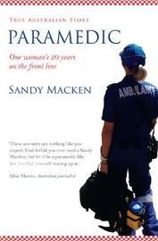 Paramedic by Sandy Macken