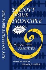 Elliott Wave Principle by Robert R Prechter