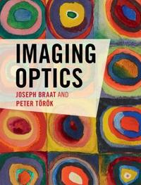 Imaging Optics by Joseph Braat