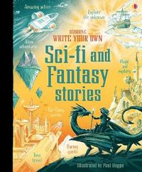 Write Your Own Sci-Fi and Fantasy Stories by Andrew Prentice