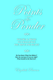 Points to Ponder by Elizabeth Pearson