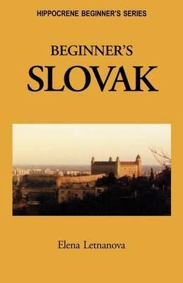 Beginner's Slovak by Elena Letnanova image