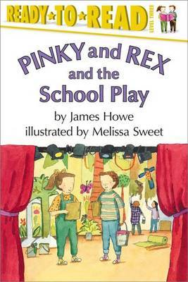 Pinky and Rex and the School Play by Melissa Sweet image