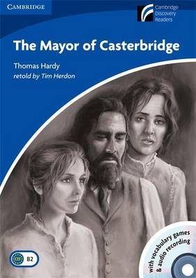 The Mayor of Casterbridge Level 5 Upper-intermediate American English Book with CD-ROM and Audio CDs (3) Pack: Level 5 by Thomas Hardy image