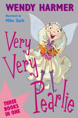 Very, Very Pearlie by Wendy Harmer image