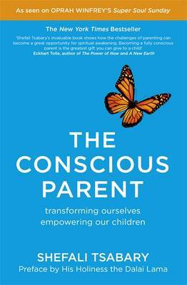 The Conscious Parent by Shefali Tsabary image