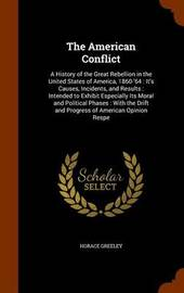 The American Conflict by Horace Greeley image