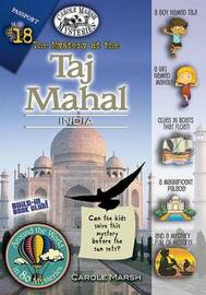 The Mystery of the Taj Mahal, India by Carole Marsh