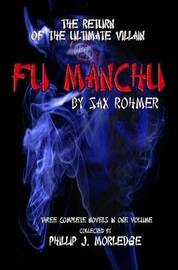 Fu Manchu by Phillip J Morledge