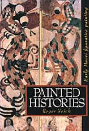 Painted Histories by Roger Neich