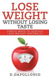 Lose Weight by Daniel D'Apollonio