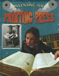 Inventing the Printing Press by Lisa Mullins image