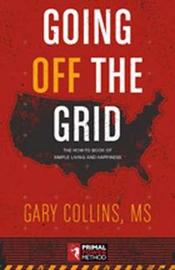 Going Off the Grid by Gary Collins