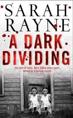 A Dark Dividing by Sarah Rayne image