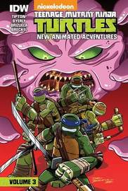 Teenage Mutant Ninja Turtles: New Animated Adventures: Volume 3 by Scott Tipton