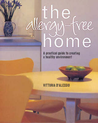Allergy-Free Home by Vittoria D'Alessio