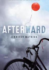 Afterward by Jennifer Mathieu image