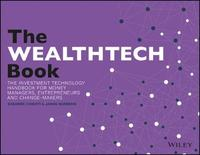 The WealthTech Book by Susanne Chishti
