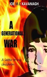 A Generational War by Joe M.C. Kavanagh image
