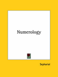 """Numerology by """"Sepharial"""""""