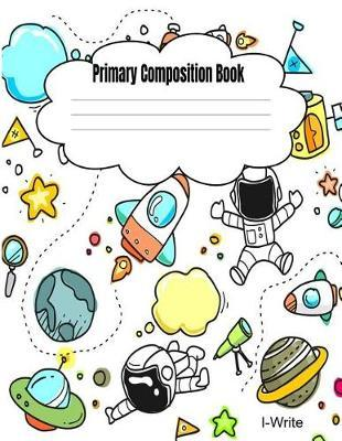 Primary Composition Notebook by I- Write