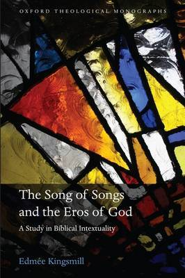 The Song of Songs and the Eros of God by Edmee Kingsmill image