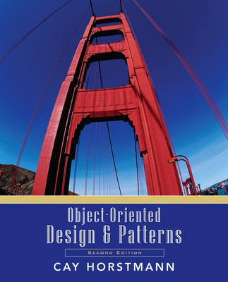 Object-Oriented Design and Patterns by Cay S. Horstmann image