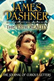 The 13th Reality: The Journal of Curious Letters by Dashner image