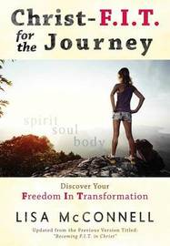 Christ-F.I.T. for the Journey by Lisa McConnell