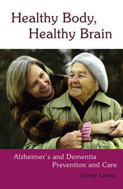 Healthy Body, Healthy Brain by Jenny Lewis image