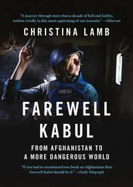 Farewell Kabul by Christina Lamb