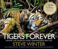 Tigers Forever by Steve Winter