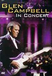 Glen Campbell In Concert on DVD